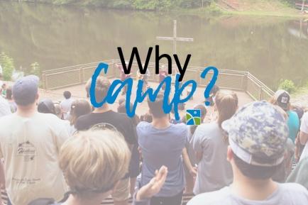 why camp